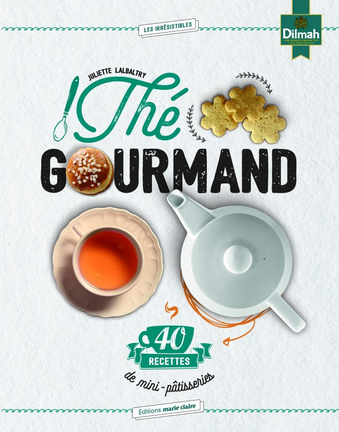 """Thé gourmand"" - Editions Marie-Claire - Juliette Lalbaltry - Crédits photos: Alexandre Rety"