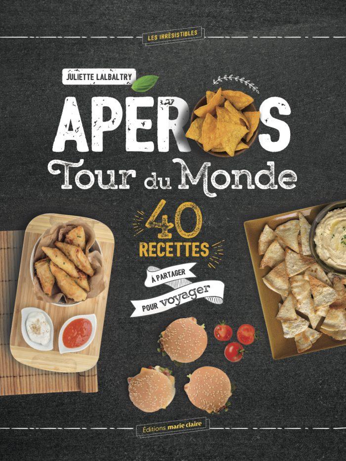 """""""Apéros, tour du monde"""" - Editions Marie-Claire - Juliette Lalbaltry - Crédits photos: Alexandre Rety"""
